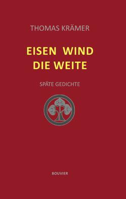 Eisen Wind Die Weite von Krämer,  Thomas