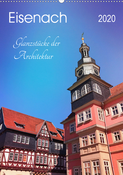Eisenach – Glanzstücke der Architektur (Wandkalender 2020 DIN A2 hoch) von Wojciech,  Gaby