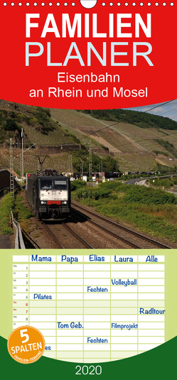 Eisenbahn an Rhein und Mosel 2020 – Familienplaner hoch (Wandkalender 2020 , 21 cm x 45 cm, hoch) von Filthaus,  Jan, Stefan Jeske,  bahnblitze.de:, van Dyk,  Jan