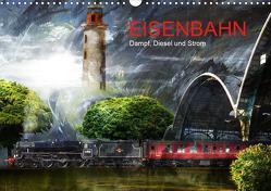 EISENBAHN – Dampf, Diesel und Strom (Wandkalender 2021 DIN A3 quer) von Fischer,  Harald