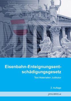 Eisenbahn-Enteignungsentschädigungsgesetz von proLIBRIS VerlagsgesmbH
