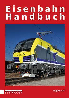 Eisenbahn Handbuch 2014 von Horn,  Alfred