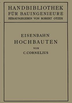 Eisenbahn-Hochbauten von Cornelius,  Carl