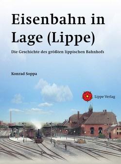 Eisenbahn in Lage (Lippe) von Soppa,  Konrad