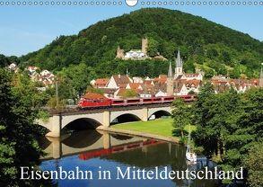 Eisenbahn in Mitteldeutschland (Wandkalender 2018 DIN A3 quer) von Foto / Alexander Schneider,  Schneider