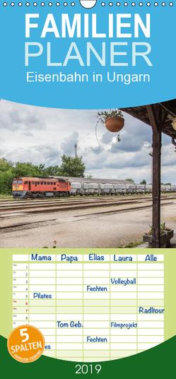 Eisenbahn in Ungarn – Familienplaner hoch (Wandkalender 2019 , 21 cm x 45 cm, hoch) von Becker,  Thomas