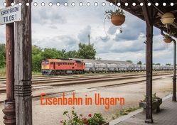Eisenbahn in Ungarn (Tischkalender 2018 DIN A5 quer) von Becker,  Thomas