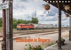 Eisenbahn in Ungarn (Tischkalender 2019 DIN A5 quer) von Becker,  Thomas