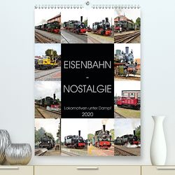EISENBAHN – NOSTALGIE – 2020 (Premium, hochwertiger DIN A2 Wandkalender 2020, Kunstdruck in Hochglanz) von Klünder,  Günther