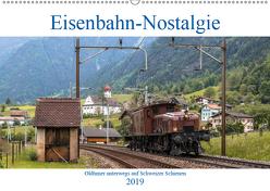 Eisenbahn-Nostalgie – Oldtimer auf Schweizer SchienenCH-Version (Wandkalender 2019 DIN A2 quer) von Schulthess,  Stefan