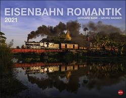 Eisenbahn Romantik Kalender 2021 von Heye, Wagner,  Georg