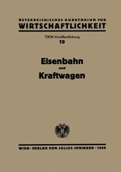 Eisenbahn und Kraftwagen von Österr. Inst. f. Konjunkturforschung,  NA