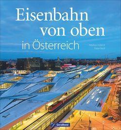 Eisenbahn von oben in Österreich von Inderst,  Markus