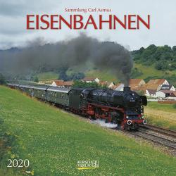 Eisenbahnen 2020 von Asmus,  Carl