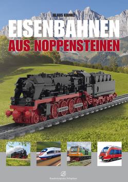 Eisenbahnen aus Noppensteinen von Kiunke,  Klaus