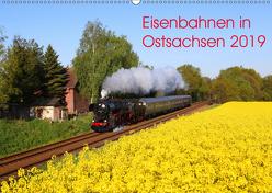 Eisenbahnen in Ostsachsen 2019 (Wandkalender 2019 DIN A2 quer) von Schumann,  Stefan