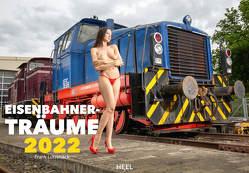Eisenbahner-Träume 2022 von Lutzebäck,  Frank