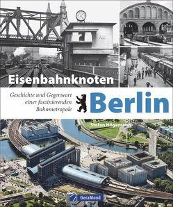 Eisenbahnknoten Berlin von Högemann,  Stefan
