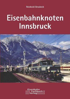 Eisenbahnknoten Innsbruck von Breubeck,  Reinhold