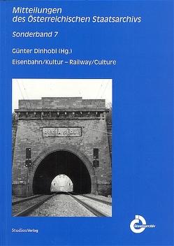 Eisenbahn/Kultur – Railway/Culture von Dinhobl,  Günter