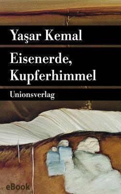 Eisenerde, Kupferhimmel von Bischoff,  Cornelius, Kemal,  Yasar