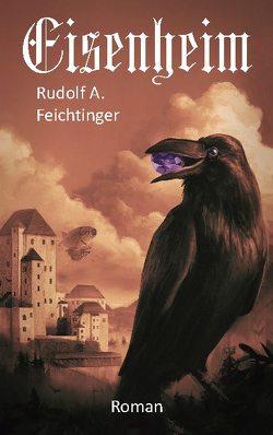 Eisenheim von Feichtinger,  Rudolf A.