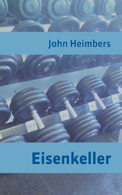 Eisenkeller von Heimbers,  John