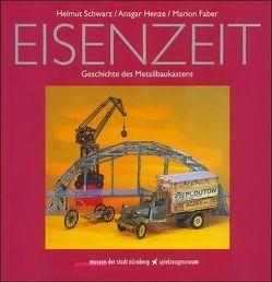 Eisenzeit von Faber,  Marion, Henze,  Ansgar, Henze,  Keresztes, Schwarz,  Helmut