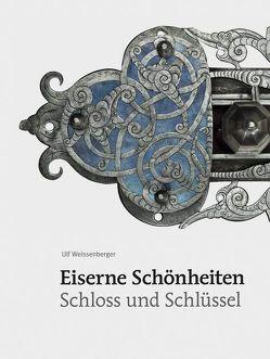 Eiserne Schönheiten von Weissenberger,  Ulf