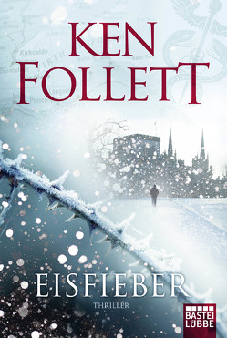 Eisfieber von Follett,  Ken