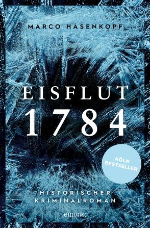 Eisflut 1784 von Hasenkopf,  Marco