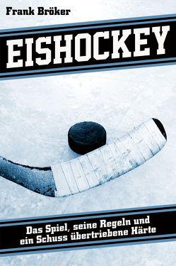Eishockey von Bröker,  Frank