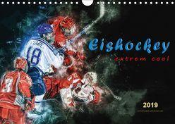 Eishockey – extrem cool (Wandkalender 2019 DIN A4 quer) von Roder,  Peter