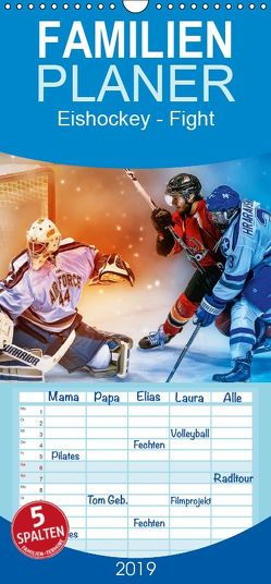 Eishockey – Fight – Familienplaner hoch (Wandkalender 2019 , 21 cm x 45 cm, hoch) von Roder,  Peter