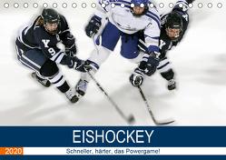 Eishockey! Schneller, härter, das Powergame! (Tischkalender 2020 DIN A5 quer) von Robert,  Boris