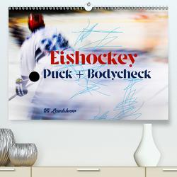 Eishokey Puck und Bodycheck (Premium, hochwertiger DIN A2 Wandkalender 2020, Kunstdruck in Hochglanz) von Landsherr,  Uli