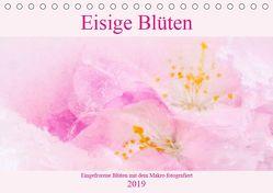 Eisige Blüten (Tischkalender 2019 DIN A5 quer) von Scheurer,  Monika
