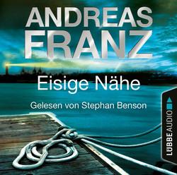 Eisige Nähe von Benson,  Stephan, Franz,  Andreas