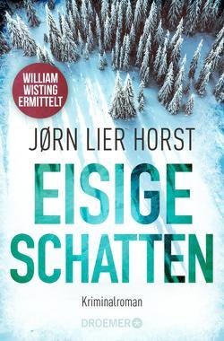 Eisige Schatten von Brunstermann,  Andreas, Horst,  Jørn Lier