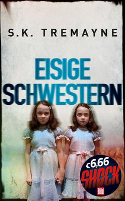 Eisige Schwestern von Tremayne,  S. K.