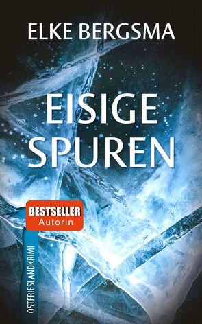 Eisige Spuren von Bergsma,  Elke