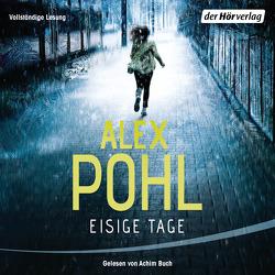Eisige Tage von Buch,  Achim, Pohl,  Alex