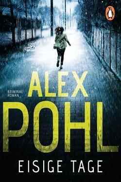 Eisige Tage von Pohl,  Alex
