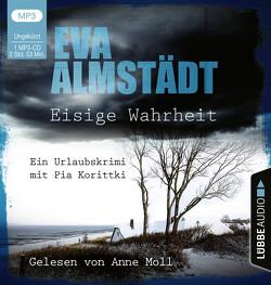 Eisige Wahrheit von Almstädt,  Eva, Moll,  Anne