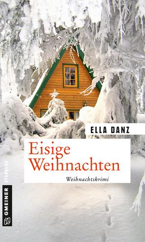 Eisige Weihnachten von Danz,  Ella