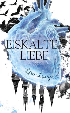 Eiskalte Liebe von Lamp,  Lisa