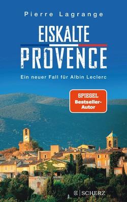 Eiskalte Provence von Lagrange,  Pierre