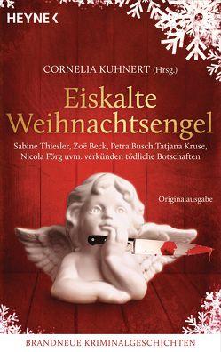 Eiskalte Weihnachtsengel von Kuhnert,  Cornelia