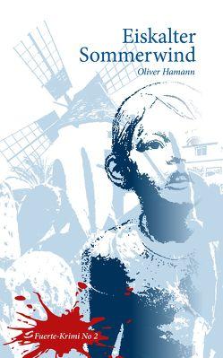 Eiskalter Sommerwind von Hamann,  Oliver
