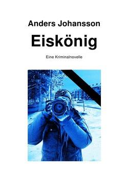 Eiskönig von Johansson,  Anders
